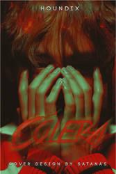 Colera by fxck-shxt