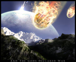 And The Gods Declared War by OblivionDawn