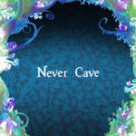 Never Cave by Pepsi-Meth