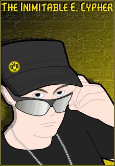 TheInimitableECypher's Profile Picture