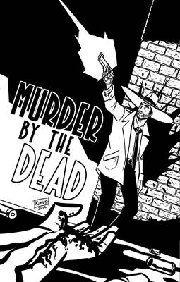Murder by the Dead