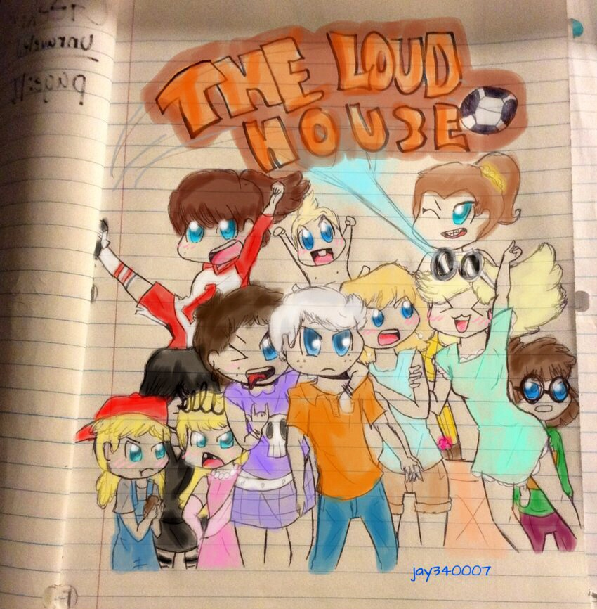 The Loud House! by jay340007 on DeviantArt
