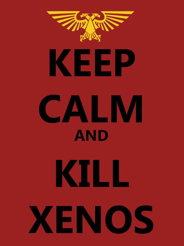 Motivational Poster - Kill Xenos by JohnHazatoth