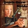 Quick-Draw Kiddo by Blue-Hawk-Dreaming