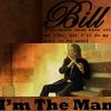 Bill's the Man by Blue-Hawk-Dreaming