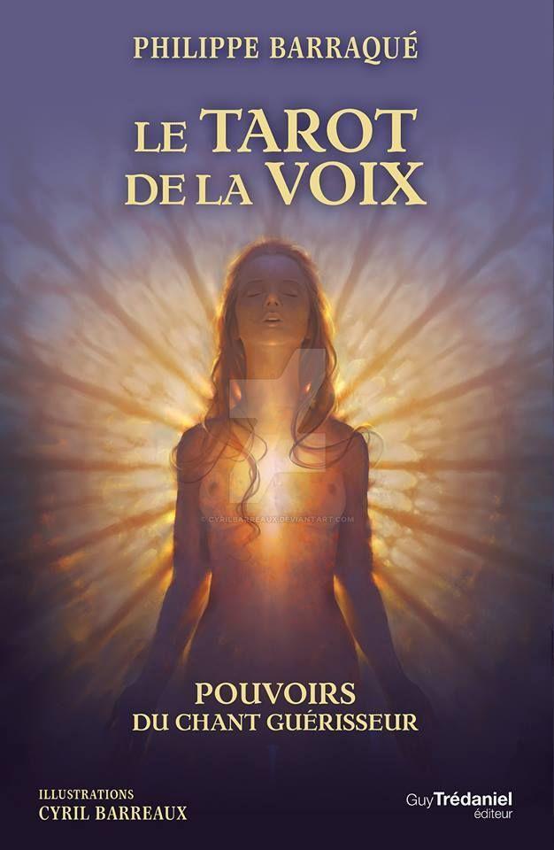 Le Tarot De La Voix by CyrilBarreaux