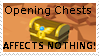 Chests have no Affect on Anything. by Roseyicywolf