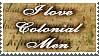 I love Colonial Men by Keliane
