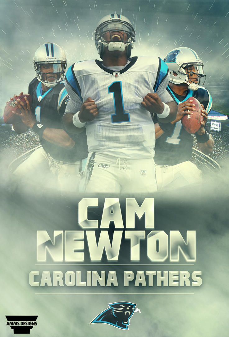 cam newton poster by ammsdesings on deviantart