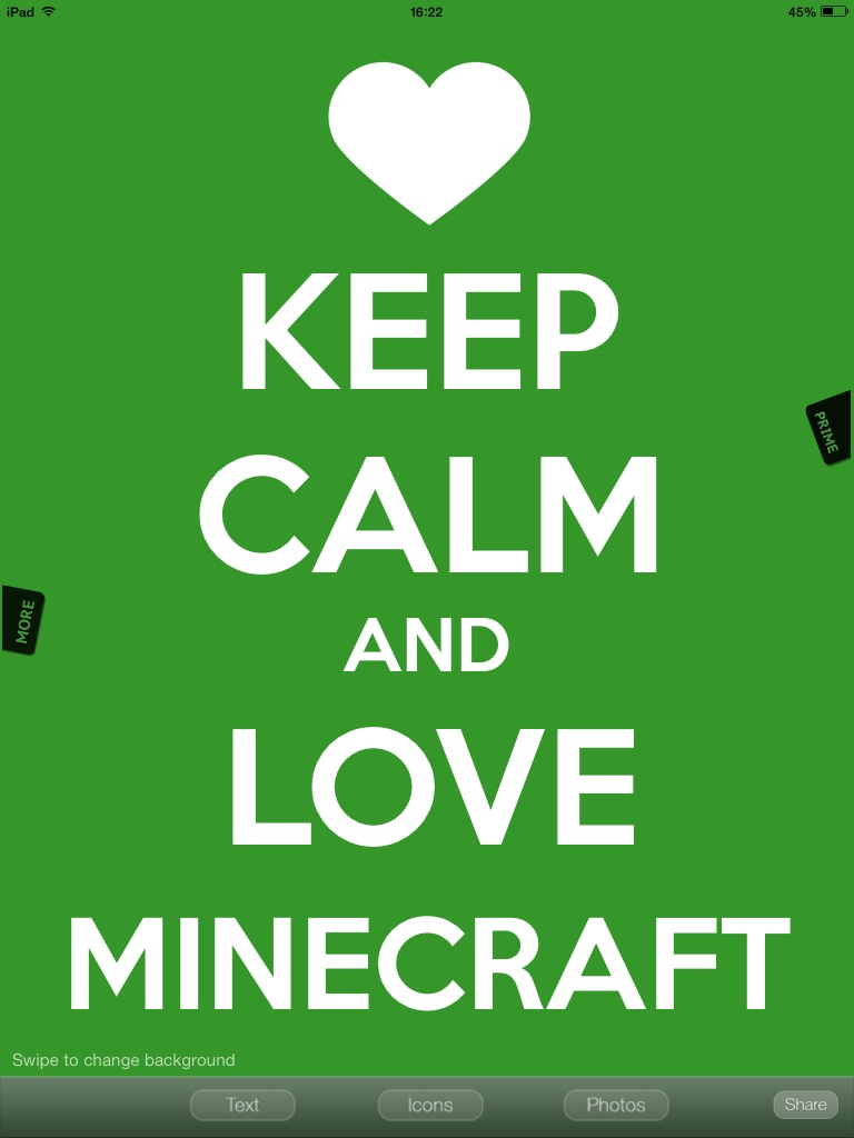 Cool Wallpaper Minecraft Love - keep_calm_and_love_minecraft_by_kyla_the_endergirl-d74su4e  Perfect Image Reference_604516.jpg