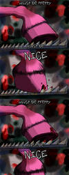 Must be pretty, must be nice. by scorchedwing