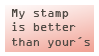 My stamp owns yours by azus