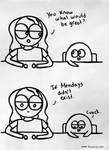 Mondays by luartandcomics
