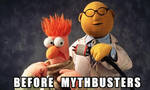 Pre Mythbusters