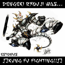 Dengeki Ryouji Was Kung Fu Fighting! By Felix Ip!