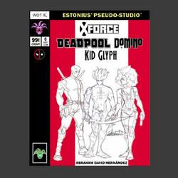 X-Force Team-Up Alpha! By Abraham David Hernandez!