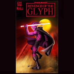 Star Wars: Revenge of The Glyph! By Gavin Michelli
