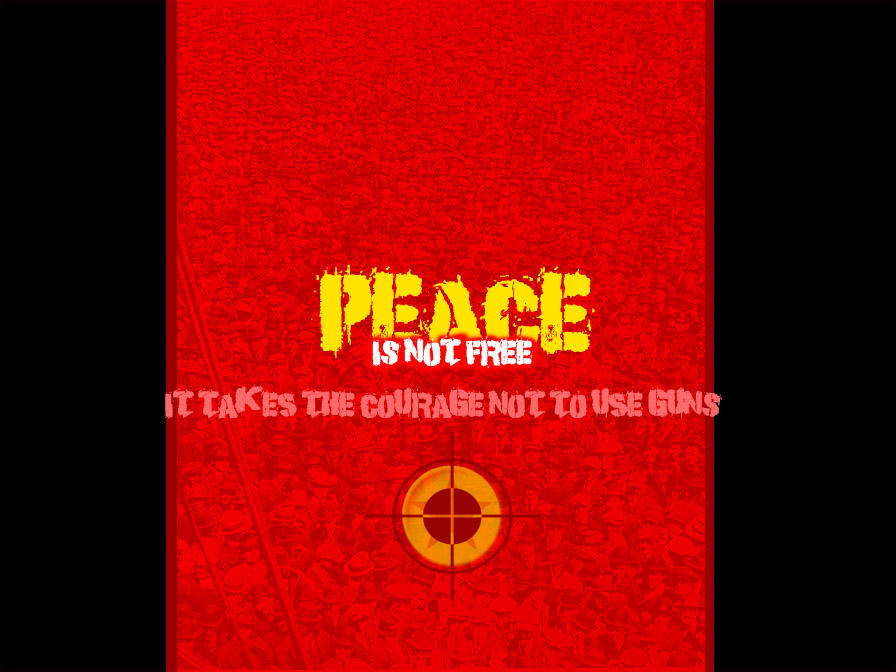 PEACE is not free by RadicallyPoetic