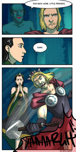 and you know that bit in Thor when he sez...