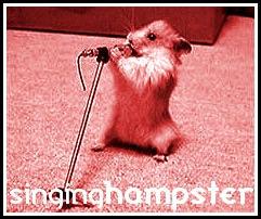 S i N g I n G..h A m P s T e R by SingingHampster