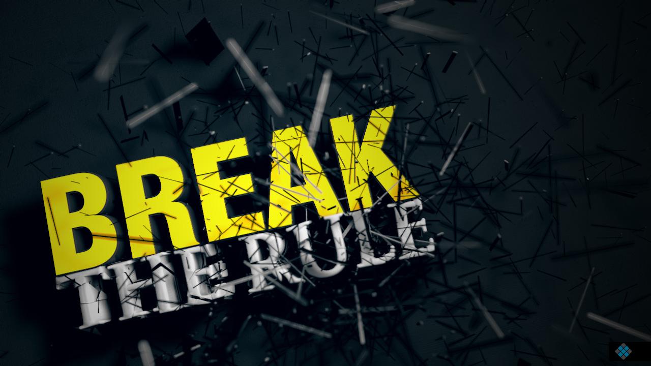 Break the rule
