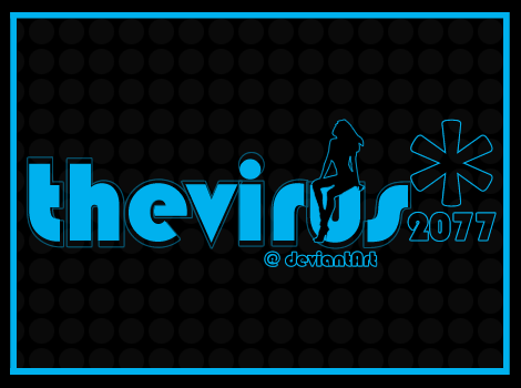 thevirus2077_at_deviantArt by thevirus2077