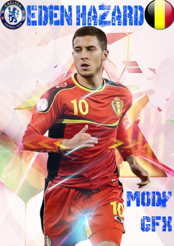 Eden Hazard Poster by ModyGFX on DeviantArt