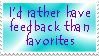 Feedback Over Favorites by Vexic929