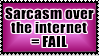 Online Sarcasm Stamp by Vexic929