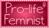 Pro-Life Feminist Stamp by Vexic929