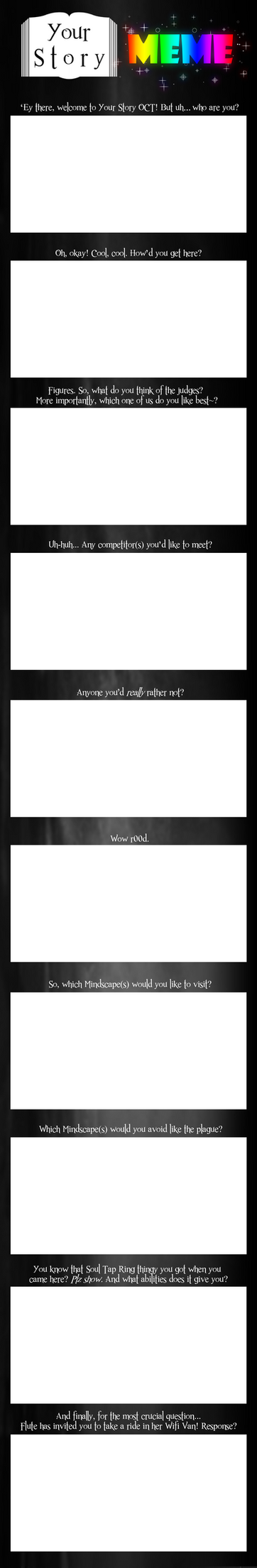 Your Story OCT - Meme Template by Big-Bad-Wolfe