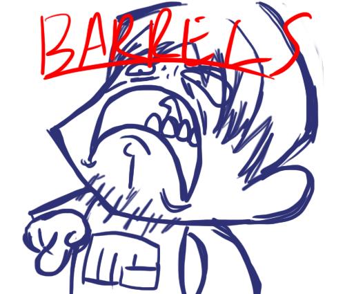BARRELS by Cheesebagz