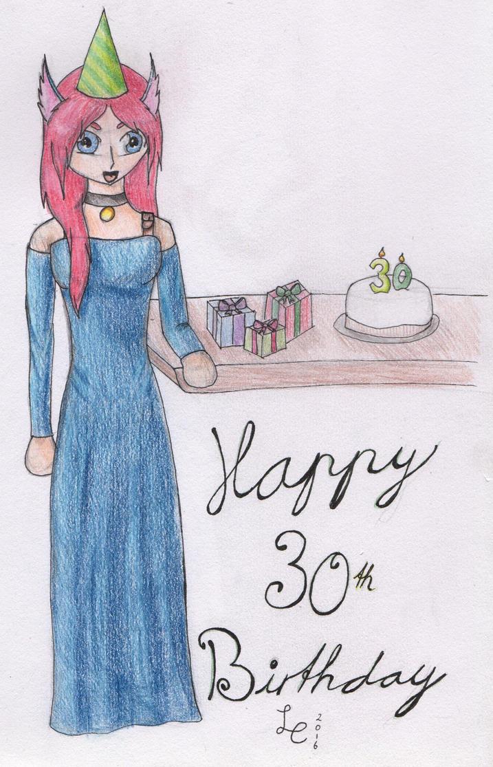 Happy 30th Birthday by LovelessCrosseria