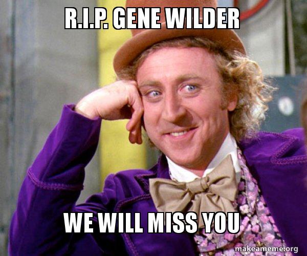 Rip Gene wilder by titanicdragon