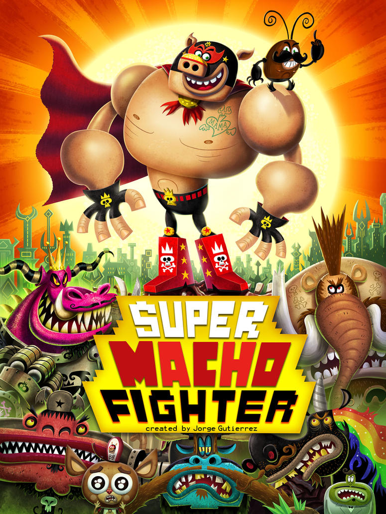 SUPER MACHO FIGHTER by mexopolis