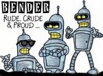 Rude Crude and Proud