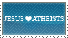 jesus_loves_atheists.stamp by ArcZero