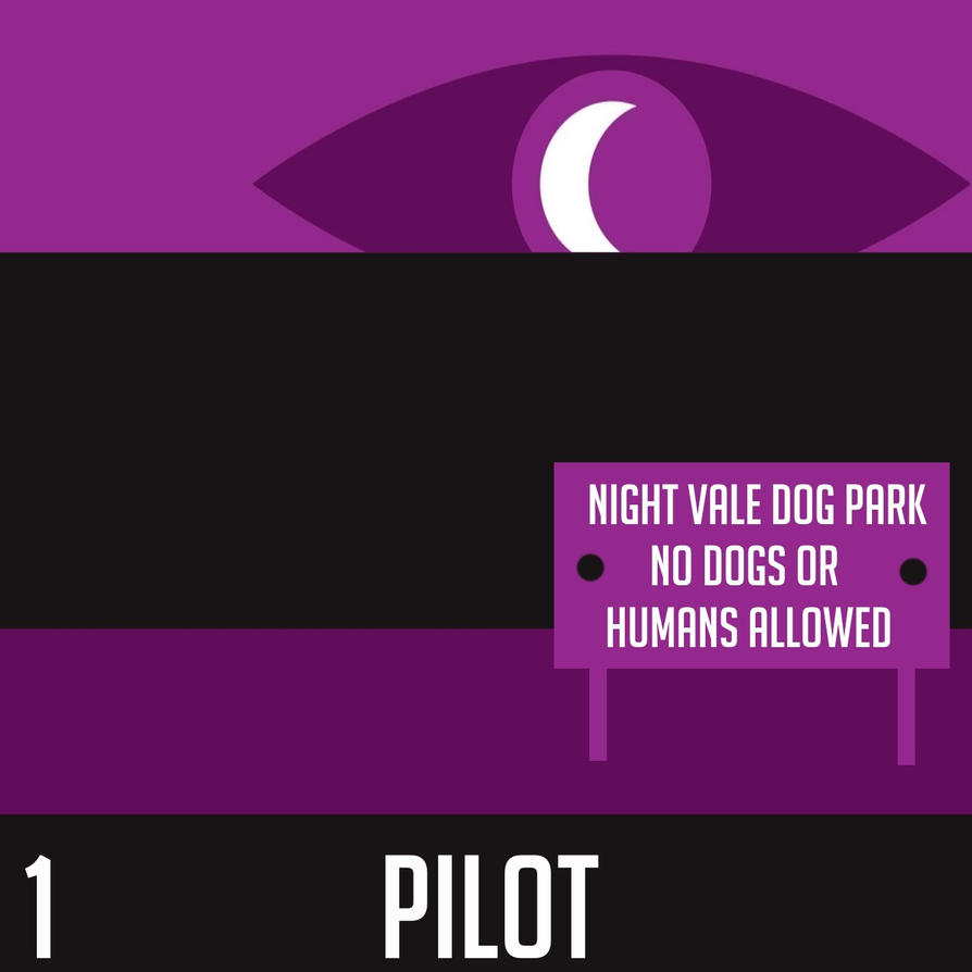 Night Vale #1: Pilot by matanui2001