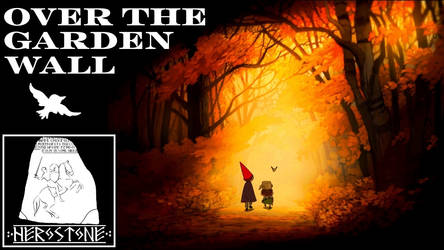 Herostone - Over the Garden Wall Review