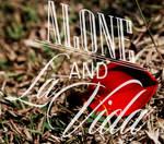 Alone And La Vida