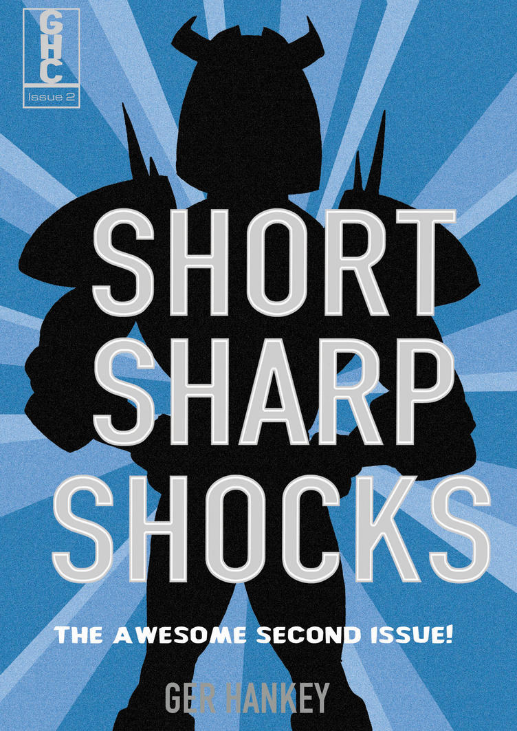 Short Sharp Shocks Issue 2 by GerHankey