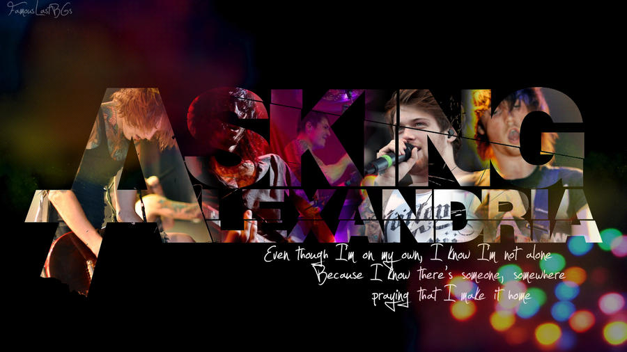 Asking Alexandria Wallpaper by LastOnesLeftAsking Alexandria Lyrics Wallpaper