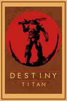 Destiny Titan Poster by aleco247