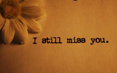 I Still Miss You