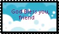 God Bless You, Friend Stamp by katamariluv