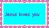 Jesus Loves You Stamp by katamariluv