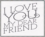Love My Dear Friends stamp by katamariluv