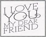 Love My Dear Friends stamp by katamariluv