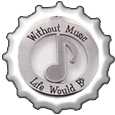 Without Music Life Would be Flat bottlecap by katamariluv