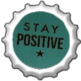 Stay Positive bottlecap by katamariluv